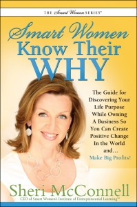 Smart Women Know Their Why by Sheri McConnell
